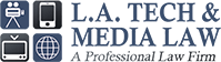 L.A. TECH & MEDIA LAW FIRM - Intellectual  Property Attorney